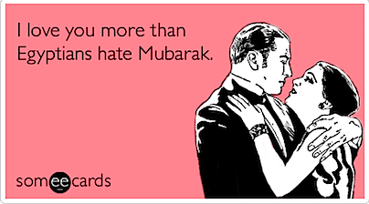love-more-egyptians-hate-mubarak-valentines-day-ecards-someecards.png